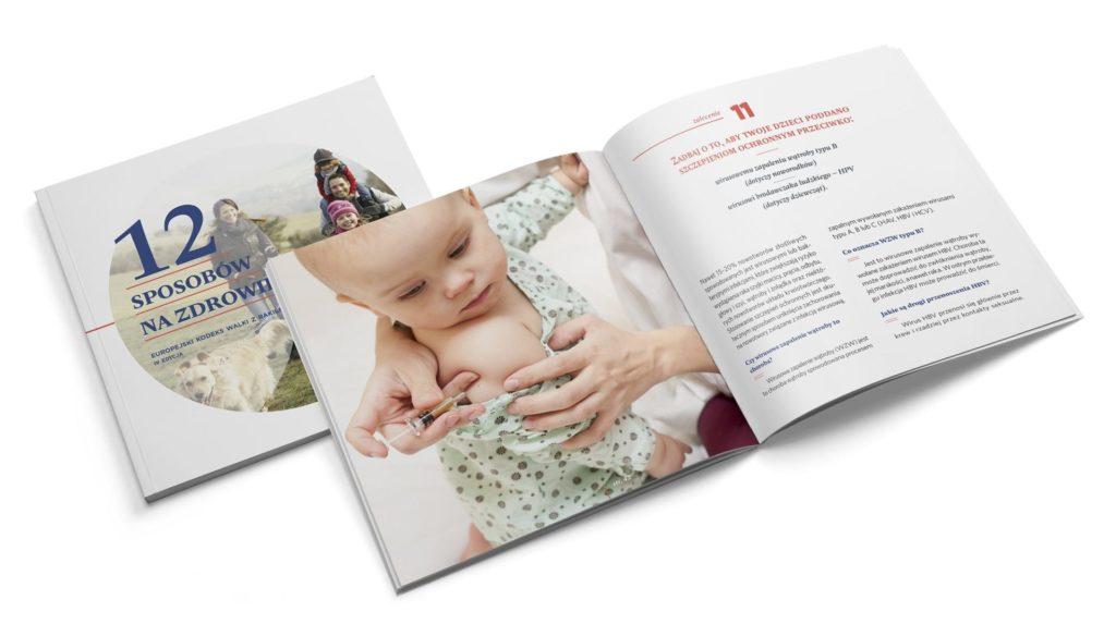 """12 sposobów na zdrowie Więcej szczegółowych informacji dotyczących zaleceń Europejskiego Kodeksu Walki z Rakiem znajduje się w broszurze """"12 sposobów na zdrowie"""", dostępnej do bezpłatnego pobrania pod adresem: www.12sposobownazdrowie.pl"""